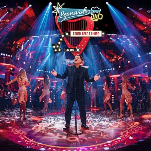 CD-Leonardo-Canto-Bebo-e-Choro-Ao-Vivo-2018